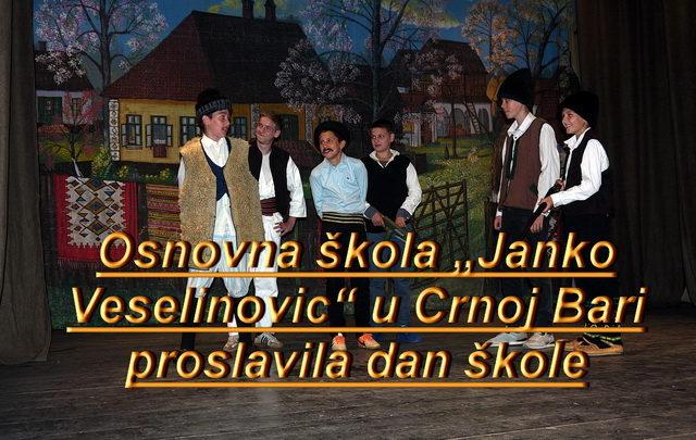 """Video – Osnovna škola """"Janko Veselinović"""" u Crnoj Bari proslavila dan škole"""