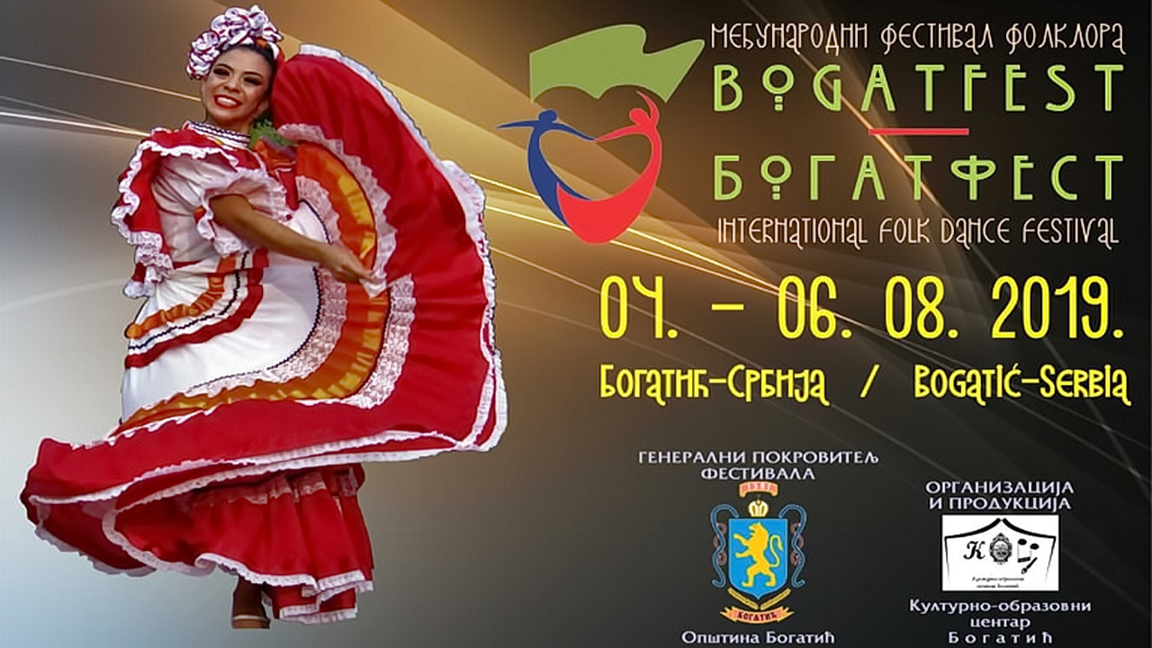 BOGATFEST   4 – 6. 08. 2019. Bogatić – MEĐUNARODNI FESTIVAL FOLКLORA
