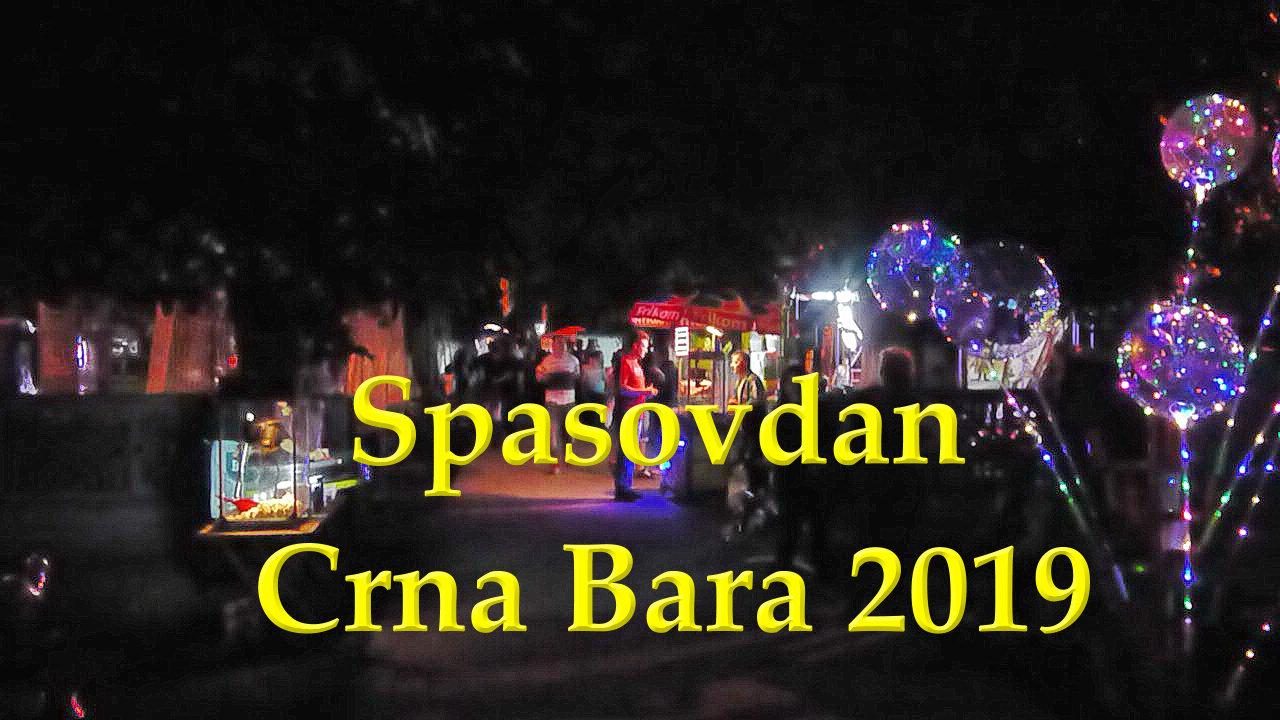 Spasovdan seoska slava Crna Bara 2019
